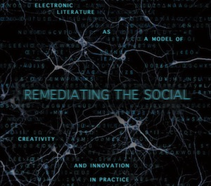 Remediating the Social