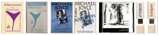 Six editions of Michael Joyce's afternoon, a story