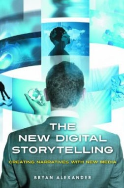 Cover of The New Digital Storytelling by Bryan Alexander