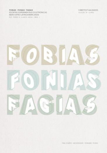 Fobias Fonias Fagias (Cibertextualidades, Vol. 1)