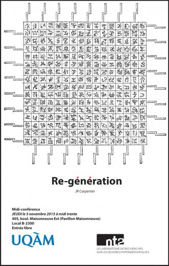 J. R. Carpenter - re: génération