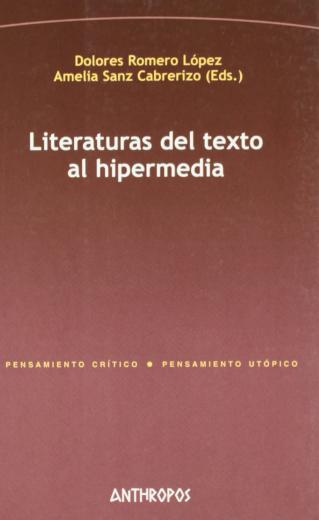 LITERATURAS DEL TEXTO AL HIPERMEDIA (Spanish Edition)