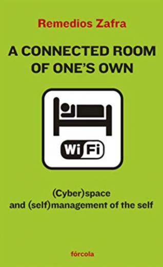 A connected room of one's own: (Cyber)space and (self)management of the self