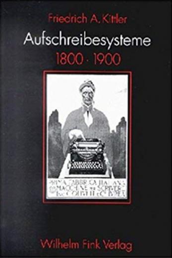 Aufschreibesysteme 1800, 1900