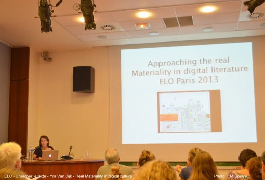 Yra Van Dijk presents Approaching the Real: Materiality in Digital Literature at ELO Chercher le texte 2013