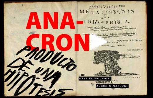 Anacrón (Source: http://banditomag.com/anacron/index.html)