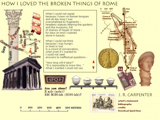 How I Loved the Broken Things of Rome || J. R. Carpenter