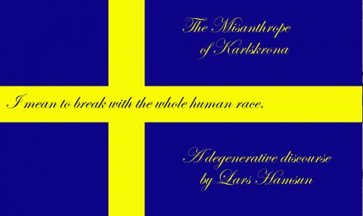 The Misanthrope of Karlskrona