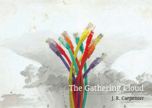 J. R. Carpenter, The Gathering Cloud, Uniformbooks, 2017